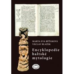 Encyklopedie baltské mytologie: Marta Eva Běťáková, Václav Blažek