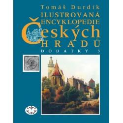 Ilustrovaná encyklopedie českých hradů - Dodatky III.: Tomáš Durdík