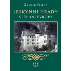 Jeskynní hrady střední Evropy: Zdeněk Fišera