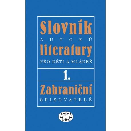 Slovník autorů literatury pro děti a mládež I. – zahraniční spisovatelé: Ivan Dorovský a kolektiv