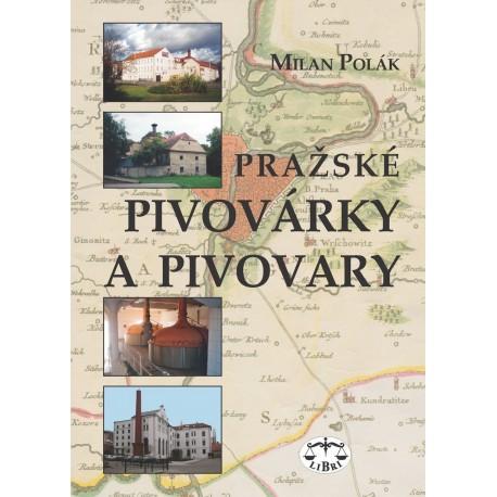 Pražské pivovárky a pivovary: Milan Polák