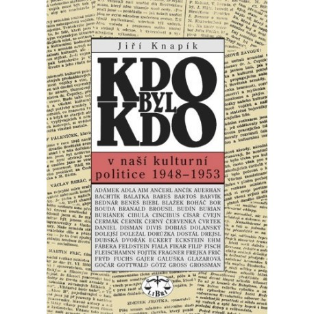 Kdo byl kdo v naší kulturní politice 1948-53: Jiří Knapík