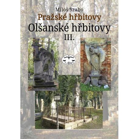 Pražské hřbitovy – Olšanské hřbitovy III.: Miloš Szabo
