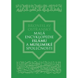 Malá encyklopedie islámu a muslimské společnosti: Bronislav Ostřanský