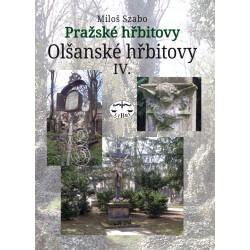 Pražské hřbitovy – Olšanské hřbitovy IV. : Miloš Szabo