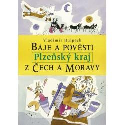 Báje a pověsti z Čech a Moravy - Plzeňský kraj: Vladimír Hulpach