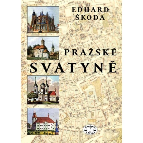 Pražské svatyně: Eduard Škoda