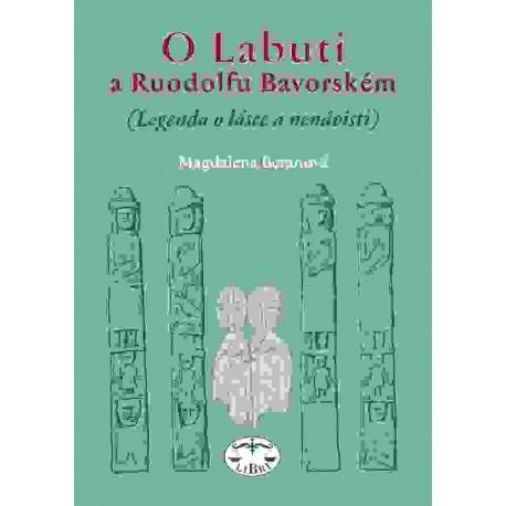 O Labuti a Ruodolfu Bavorském. (Legenda o lásce a nenávisti): Magdalena Beranová