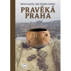 Pravěká Praha: Michal Lutovský, Lubor Smejtek a kolektiv