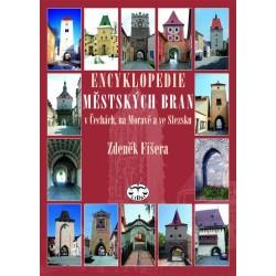 Encyklopedie městských bran v Čechách, na Moravě a ve Slezsku: Zdeněk Fišera