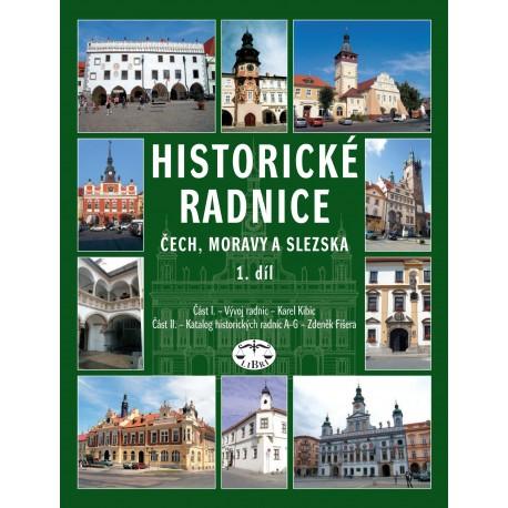 Historické radnice Čech, Moravy a Slezska, 1. díl: Zdeněk Fišera, Karel Kibic