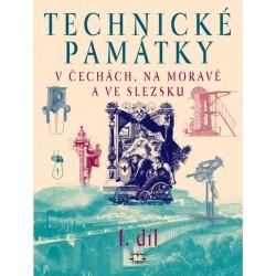 Technické památky v Čechách, na Moravě a ve Slezsku I., A-G: kolektiv