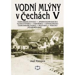 Vodní mlýny v Čechách V. : Josef Klempera