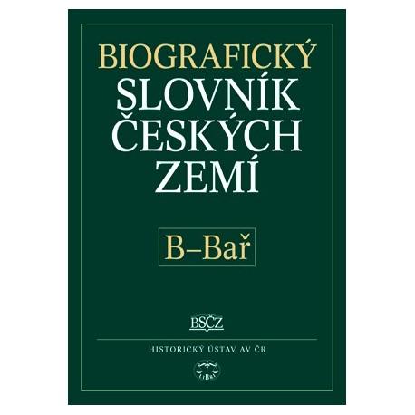 Biografický slovník českých zemí, 2. sešit (B–Bař): Pavla Vošahlíková a kolektiv