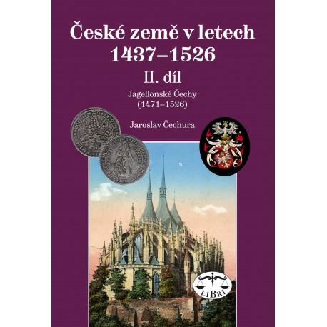 České země v letech 1437–1526, II. díl. Jagellonské Čechy (1471–1526): Jaroslav Čechura