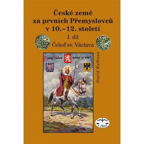 České země za prvních Přemyslovců v 10.–12. století, I. díl, Čeleď sv. Václava: David Kalhous