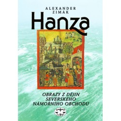 Hanza - obrazy z dějin severského námořního obchodu: Alexander Zimák
