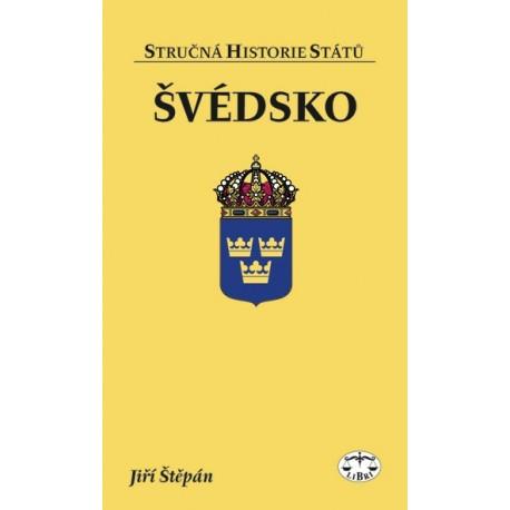 Švédsko (stručná historie států): Jiří Štěpán