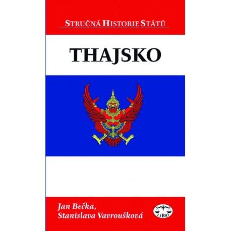 Thajsko (stručná historie států): Stanislava Vavroušková, Jan Bečka