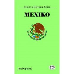 Mexiko: Josef Opatrný (2. vydání)