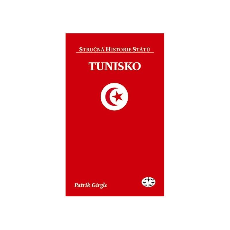 Tunisko Strucna Historie Statu Patrik Girgle Knihy Libri