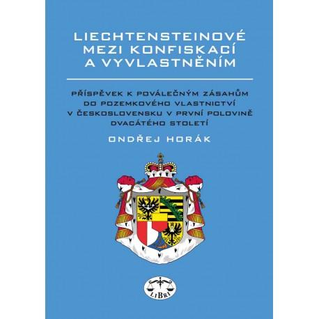 Liechtensteinové mezi konfiskací a vyvlastněním: Ondřej Horák