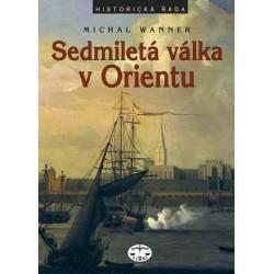 Sedmiletá válka v Orientu: Michal Wanner