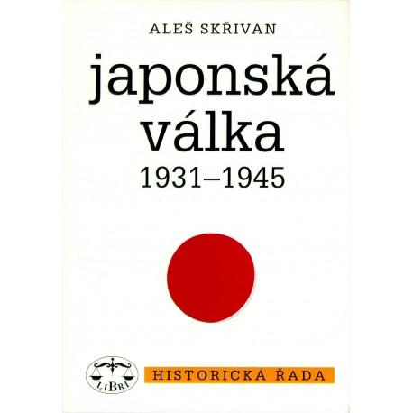 Japonská válka 1931 - 1945: Aleš Skřivan
