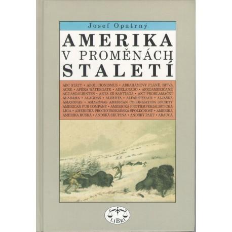 Amerika v proměnách staletí: Josef Opatrný