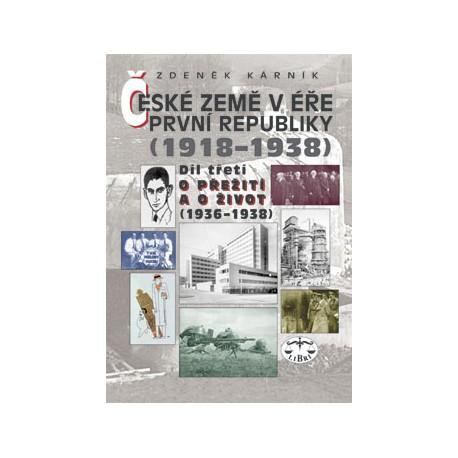 České země v éře První republiky, III. díl (1936-1938): Zdeněk Kárník