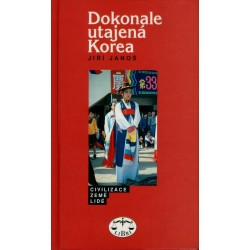 Dokonale utajená Korea: Jiří Janoš