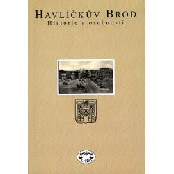 Havlíčkův Brod. Historie a osobnosti