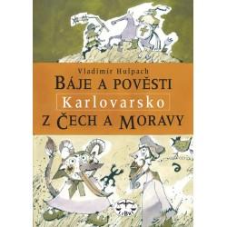 Báje a pověsti z Čech a Moravy - Karlovarsko: Vladimír Hulpach