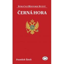 Černá Hora (stručná historie států): František Šístek