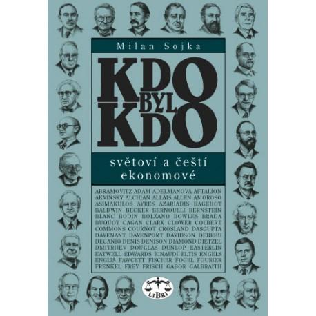 Kdo byl kdo - světoví a čeští ekonomové: Milan Sojka