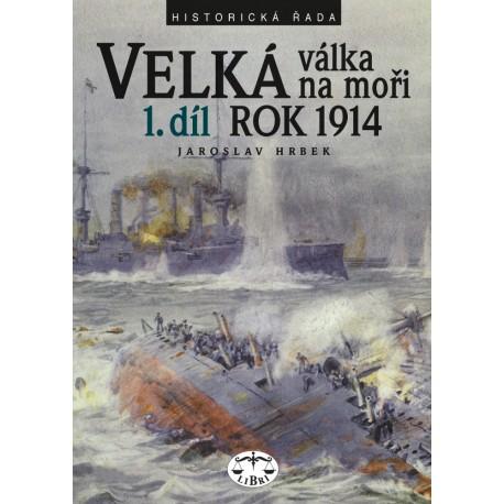 Velká válka na moři 1. díl - rok 1914: Jaroslav Hrbek
