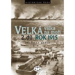 Velká válka na moři 2. díl - rok 1915: Jaroslav Hrbek