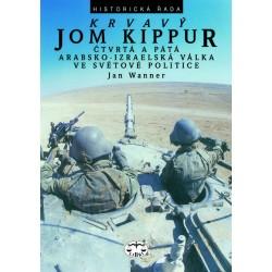 Krvavý Jom Kippur, 4. a 5. arabsko-izraelská válka: Jan Wanner