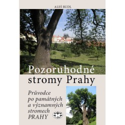 Pozoruhodné stromy Prahy. Průvodce po památných a významných stromech Prahy: Aleš Rudl - DEFEKT NA ZADNÍ STRANĚ OBÁLKY
