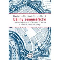 Dějiny zeměměřictví a pozemkových úprav v Čechách a na Moravě v kontextu světového vývoje: Z. Maršík, M. Maršíková - DEFEKT