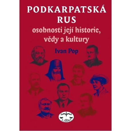 Podkarpatská Rus – osobnosti její historie, vědy a kultury: Ivan Pop