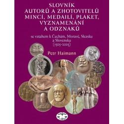 Slovník autorů a zhotovitelů mincí, medailí, plaket, vyznamenání a odznaků: Petr Haimann - DEFEKT - POŠKOZENÉ DESKY
