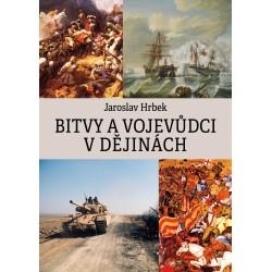 Bitvy a vojevůdci v dějinách: Jaroslav Hrbek