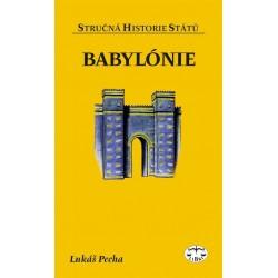 Babylónie (stručná historie států): Lukáš Pecha - DEFEKT - POŠKOZENÉ DESKY