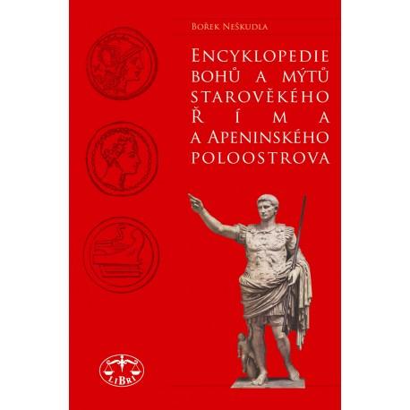 Encyklopedie bohů a mýtů starověkého Říma a Apeninského poloostrova: Bořek Neškudla ELEKTRONICKÁ KNIHA