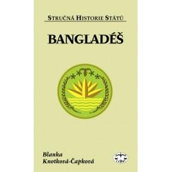 Bangladéš (stručná historie států): Blanka Knotková