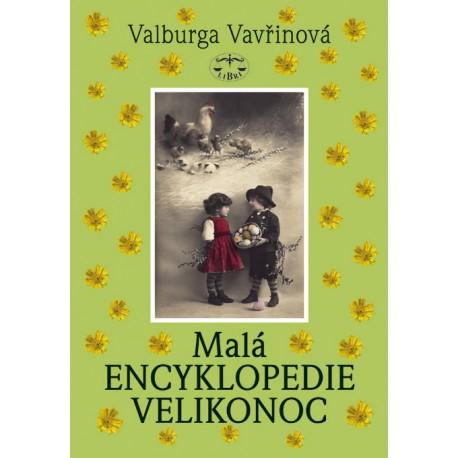 Malá encyklopedie Velikonoc: Valburga Vavřinová E-KNIHA