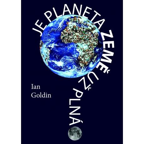 Je planeta Země už plná?: Ian Goldin