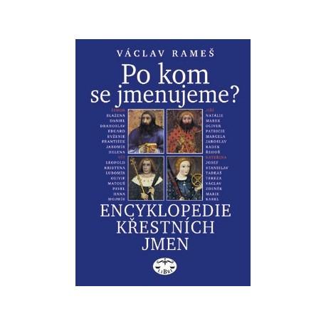 Po kom se jmenujeme? Encyklopedie křestních jmen: Václav Rameš