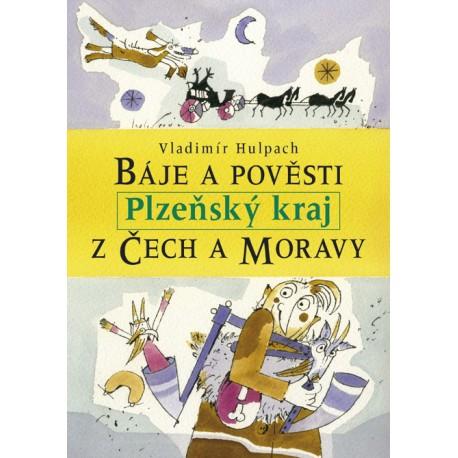 Báje a pověsti z Čech a Moravy - Plzeňský kraj: Vladimír Hulpach E-KNIHA
